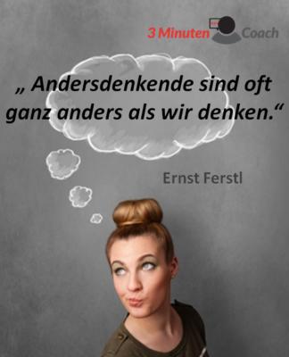 Spruch_des_Tages_Ferstl_Anders_denken