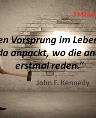 Spruch-des-Tages_Kennedy_Anpacken