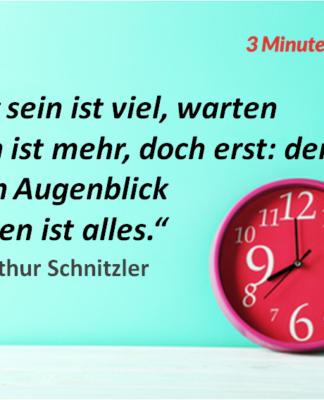 Spruch-des-Tages_Schnitzler_Augenblick