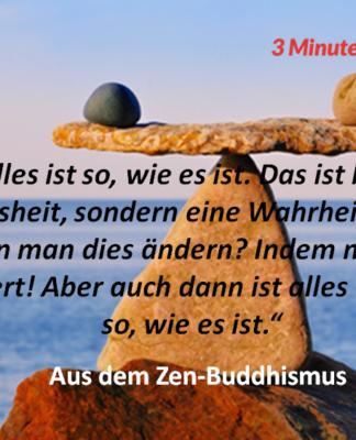 Spruch-des-Tages_Zen_alles_ist_so