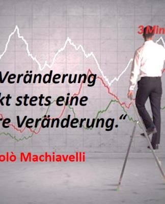 Spruch-des-Tages_Machiavelli_Veränderung