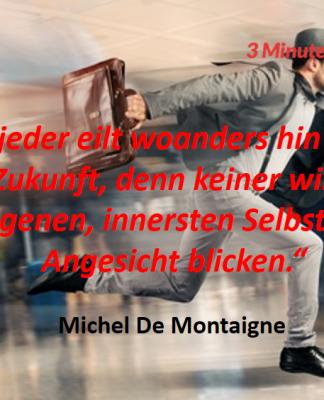 Spruch-des-Tages_Montaigne_Eile