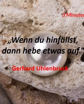 Spruch-des-Tages_Uhlenbruck_Hinfallen