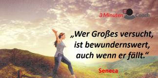 Spruch-des-Tages_Seneca_Versuchen
